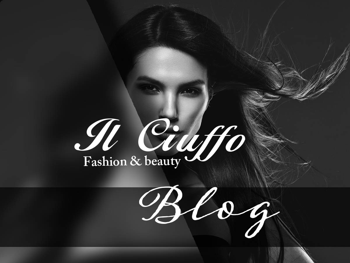 il ciuffo fashion&Beauty blog
